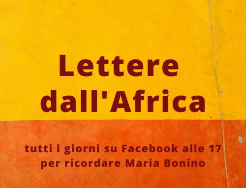 Lettere di Maria Bonino dall'Africa. Tutti i giorni alle 17 su Facebook